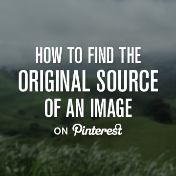 How to Find the Original Source of an Image